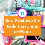 Pinterest image of 8 best products for kids' carry-ons for planes