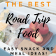 The Best Road Trip Food: 101+ Easy Meal & Snack Ideas You'll Love!