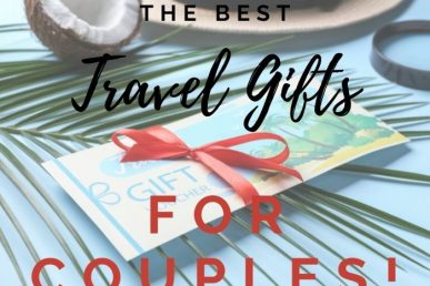 11 Best Travel Gifts For Couples They'll Thank You For!