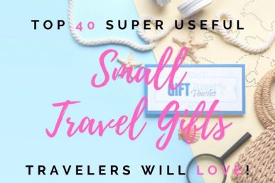 Top 40 Super Useful Small Travel Gifts Travelers Will Love!